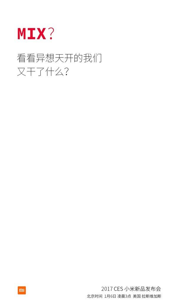 Xiaomi Mi Mix en el CES 2017? Xiaomi insinúa esa posibilidad
