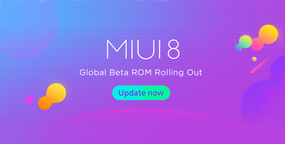 Beta Global de MIUI 8 ROM 7.7.20 Descarga y lista de Cambios