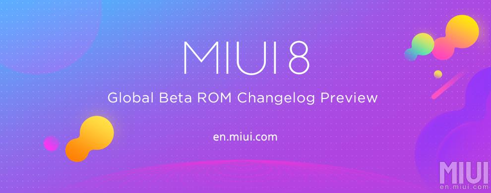 Beta Global de MIUI 8 ROM 7.7.13: Novedades