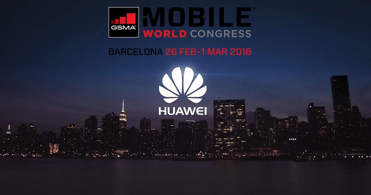MWC 2018: Huawei