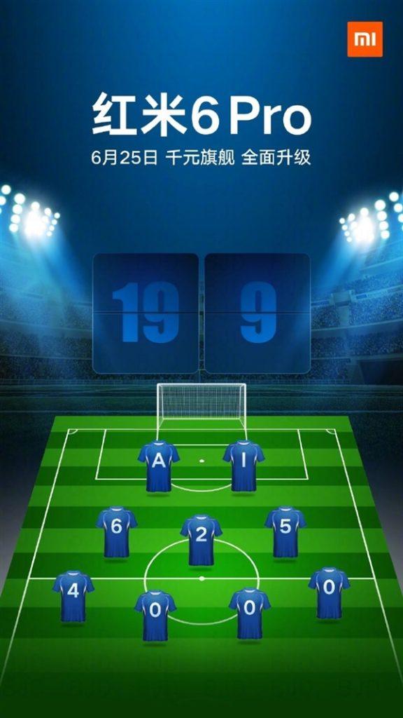 La fecha de lanzamiento del Xiaomi Redmi 6 Pro es el 25 de junio, y su cartel oficial confirma la relación de aspecto 19: 9